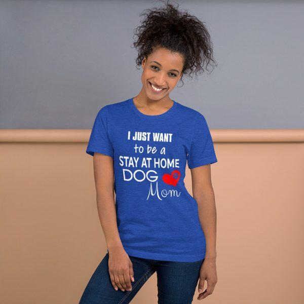 Stay at Home Dog Mom T-Shirt 5